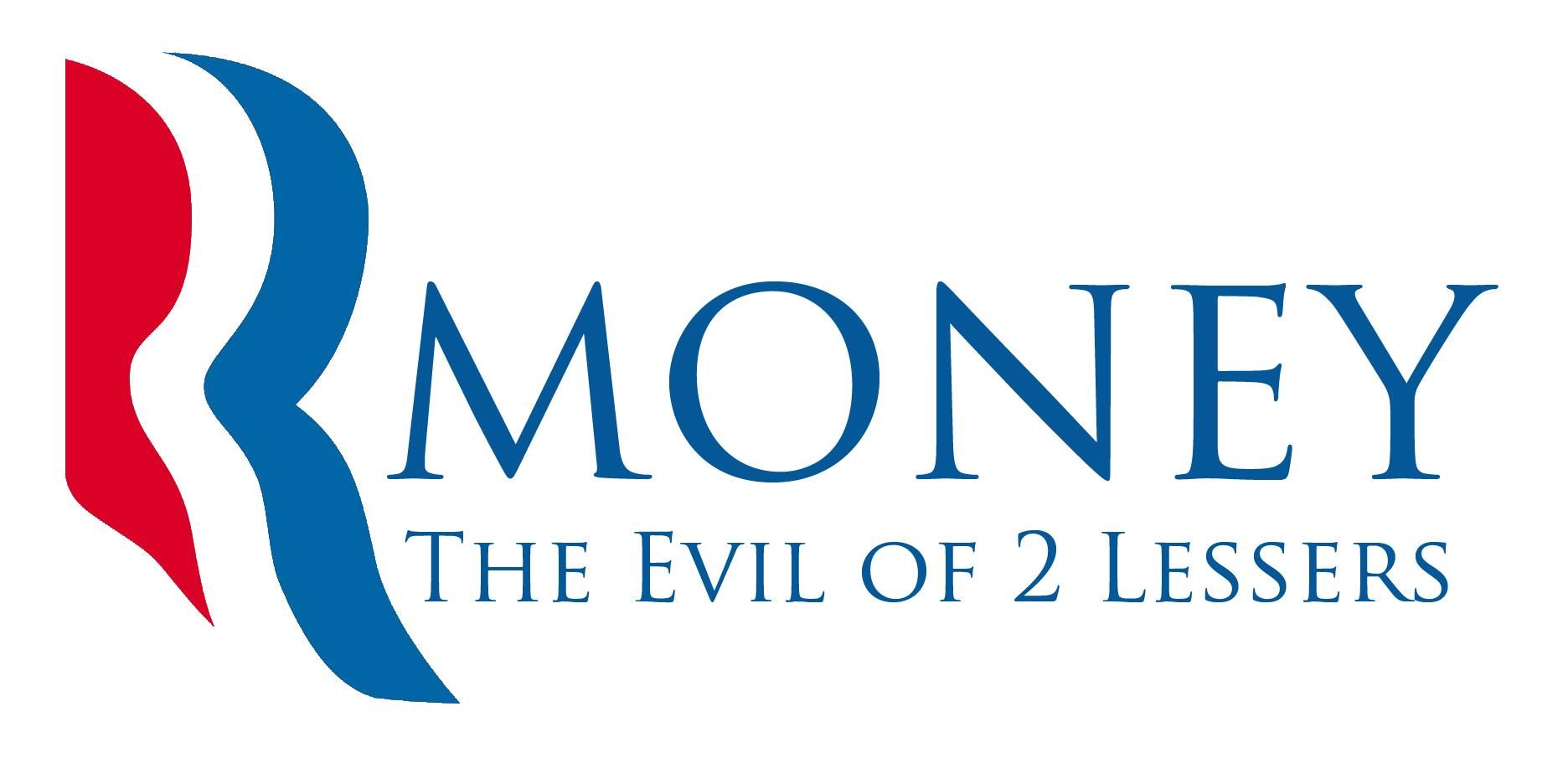 RmoneyLesserEvil